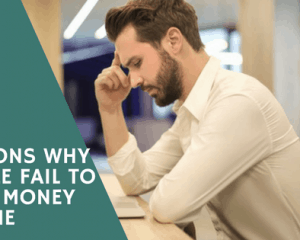 why people fail to make money online