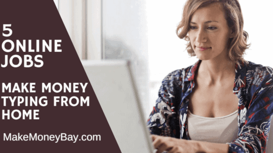 Can You Make Money Typing From Home?