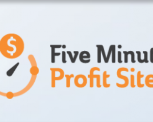 Five Minute Profit Sites Review