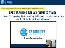 12 minute affiliate review - scam or legit?