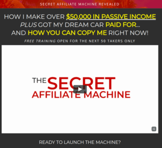 secret affiliate machine review - scam or legit?